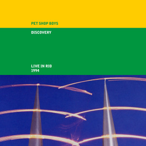 Pet Shop Boys的專輯Discovery (Live in Rio 1994, 2021 Remaster)