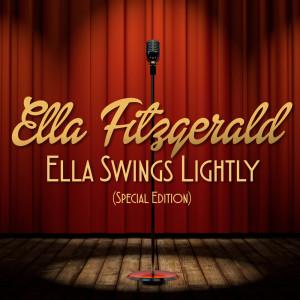 Ella Fitzgerald的專輯Ella Swings Lightly (Special Edition)