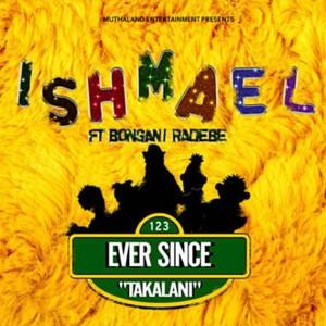 Album Ever Since Takalani from Ishmael Morabe