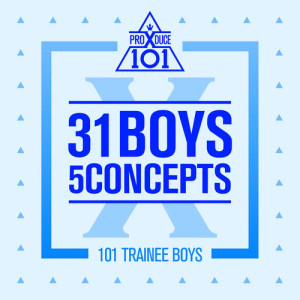 갓츄 - U GOT IT dari album PRODUCE X 101 - 31 Boys 5 Concepts