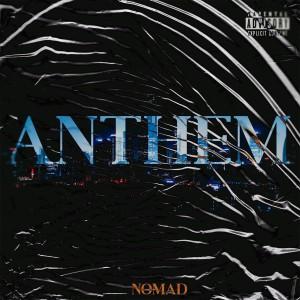 Album Anthem (Explicit) from Nomad