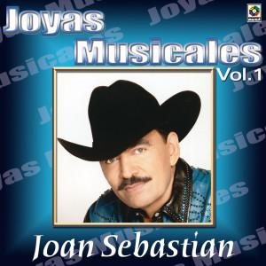 Joyas Musicales: Lo Norteño De Joan Sebastian, Vol. 1