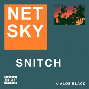 Netsky的專輯Snitch
