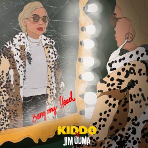 Album Bang My Head from Kiddo