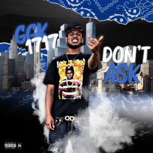 Album Don't Ask (Explicit) from GGK 1717