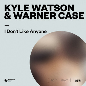 Album I Don't Like Anyone from Kyle Watson