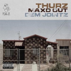 Album Max'd Out (Explicit) from Dem Jointz