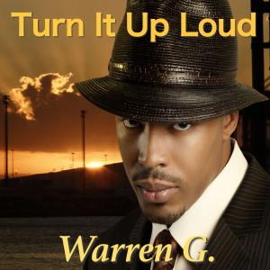 Album Turn It Up Loud from Warren G
