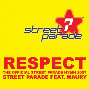 Respect! 2007 Street Parade Band