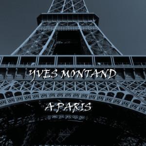 Yves Montand的專輯A Paris
