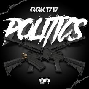 Album Politics (Explicit) from GGK 1717