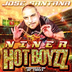 Album NINER HOT BOYZZ from Jose Santana