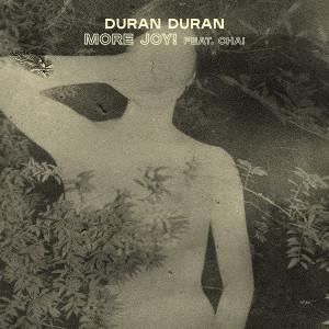 Duran Duran的專輯MORE JOY (feat. CHAI)