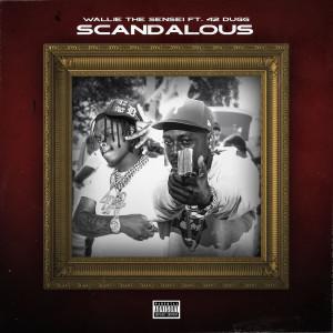 Album Scandalous from 42 Dugg