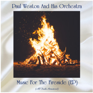 Music For The Fireside (EP) (Remastered 2020)