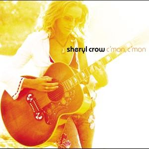 C'mon, C'mon 2002 Sheryl Crow
