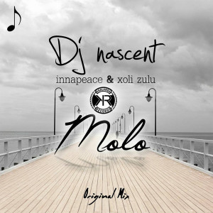 Listen to Molo song with lyrics from DJ Nascent