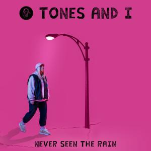 Download Lagu Tones and I - Never Seen The Rain