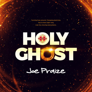 Album Holy Ghost from Joepraize