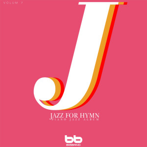 Lullaby & Prenatal Band的專輯Hymnal Lullaby Jazz Piano, Ver. 7