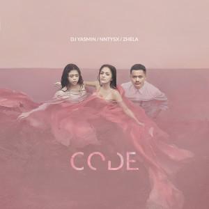 Dengarkan Code lagu dari DJ Yasmin dengan lirik