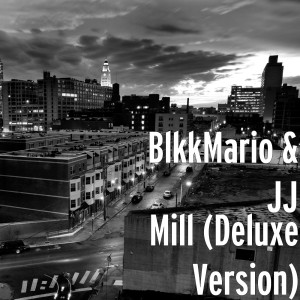 Mill (Deluxe Version)