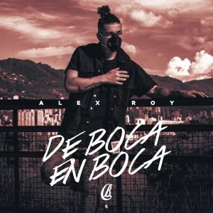 Album De Boca en Boca from Alex Roy