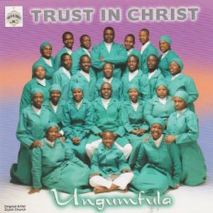 Album Ungumfula from Trust in Christ