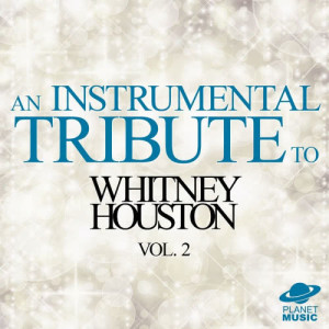 The Hit Co.的專輯An Instrumental Tribute to Whitney Houston, Vol. 2