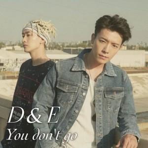 Super Junior-D&E的專輯You don't go