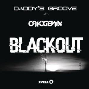 Listen to Blackout (Radio Edit) song with lyrics from Daddy's Groove