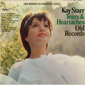 Tears & Heartaches Old Records 2011 Kay Starr