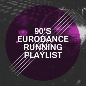 Album 90's Eurodance Running Playlist from Best of Eurodance