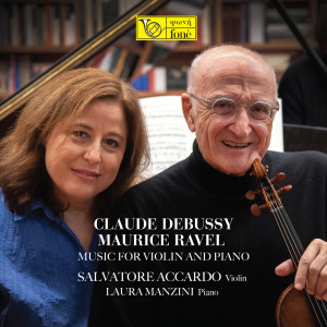 Album Debussy, Ravel - Music for Violin and Piano from Salvatore Accardo