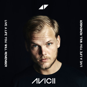 Album Live A Life You Will Remember from Avicii
