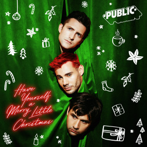 Public的專輯Have Yourself A Merry Little Christmas