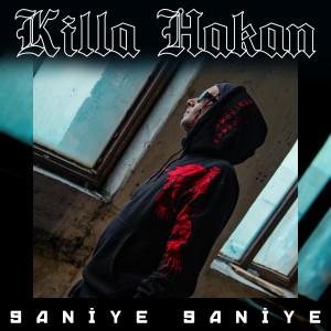 Album Saniye Saniye from Killa Hakan