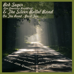 Album Their Best Radio Tunes - Part Two from Bob Seger & The Silver Bullet Band