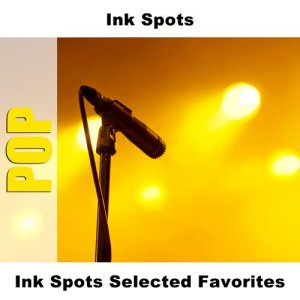 Album Ink Spots Selected Favorites from Ink Spots