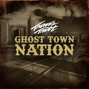 Travis Tritt的專輯Ghost Town Nation