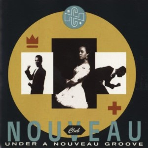 Album Under A Nouveau Groove from Club Nouveau