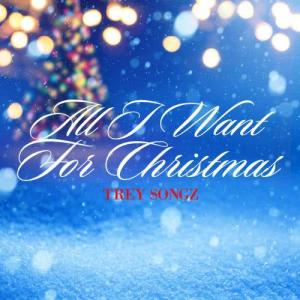 Trey Songz的專輯All I Want For Christmas