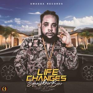 Album Life Changes (Raw) (Explicit) from Squash