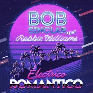 Album Electrico Romantico from Bob Sinclar