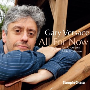 Album All for Now from Gary Versace
