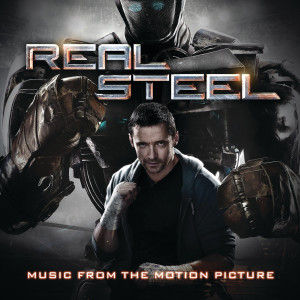 Real Steel - Music From The Motion Picture 2011 Various Artists