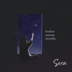Album Biarkan Semesta Memilih from Sera