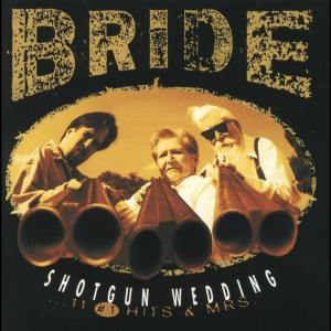 Shotgun Wedding 1995 Bride