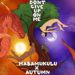 Album Don't Give up on Me from Autumn