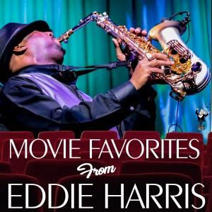 Album Movie Favorites from Eddie Harris from Eddie Harris